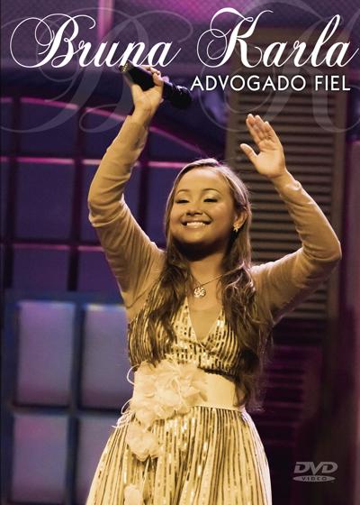 Bruna Karla - Advogado Fiel - Ao Vivo - 2011