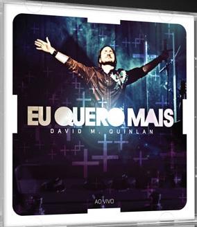 David Quinlan - Eu Quero Mais - 2011